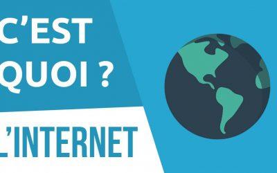 C'est quoi l'Internet en général?